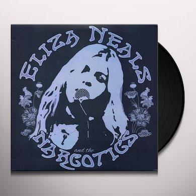 ELIZA NEALS & THE NARCOTICS Vinyl Record