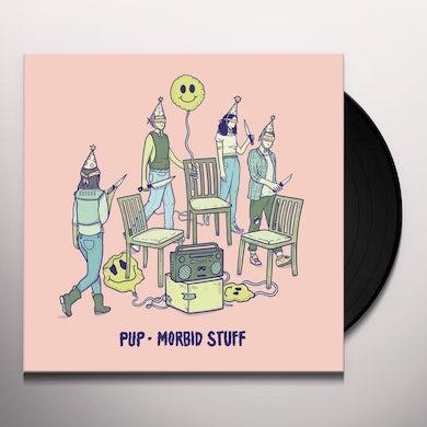 Pup MORBID STUFF Vinyl Record