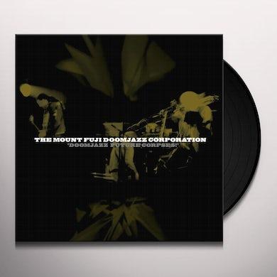 Mount Fuji Doomjazz Corporation DOOMJAZZ FUTURE CORPSES Vinyl Record