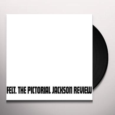 Felt PICTORIAL JACKSON REVIEW Vinyl Record