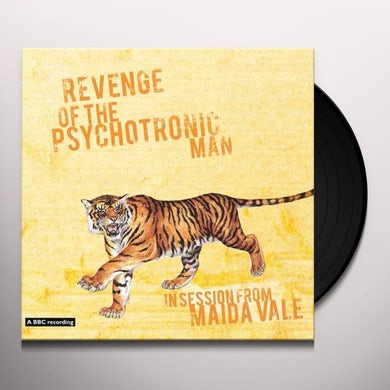 Revenge Of The Psychotronic Man IN SESSION FROM MAIDA VALE Vinyl Record