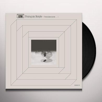 TREMBLEMENTS... Vinyl Record