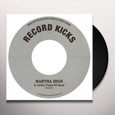 Martha High LITTLE TASTE OF SOUL / UNWIND YOURSELF Vinyl Record