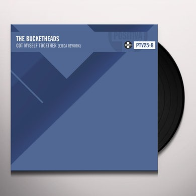 Bucketheads GOT MYSELF TOGETHER (EJECA REWORK) Vinyl Record