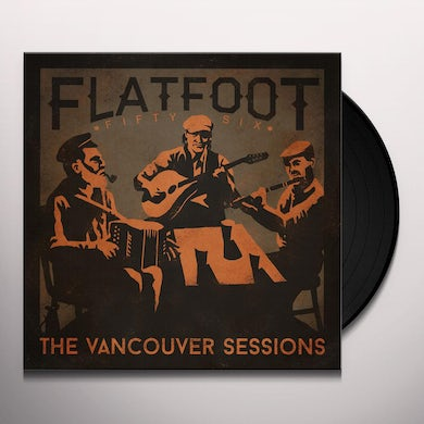 Flatfoot 56 VANCOUVER SESSIONS Vinyl Record