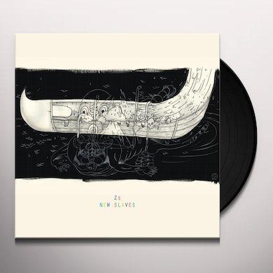Zs NEW SLAVES Vinyl Record