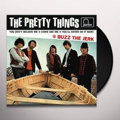 The Pretty Things BUZZ THE JERK Vinyl Record