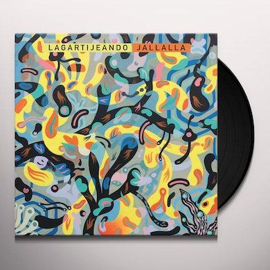 Lagartijeando JALLALLA Vinyl Record