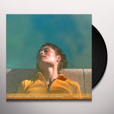 Nina Nesbitt SUN WILL COME UP THE SEASONS WILL CHANGE Vinyl Record