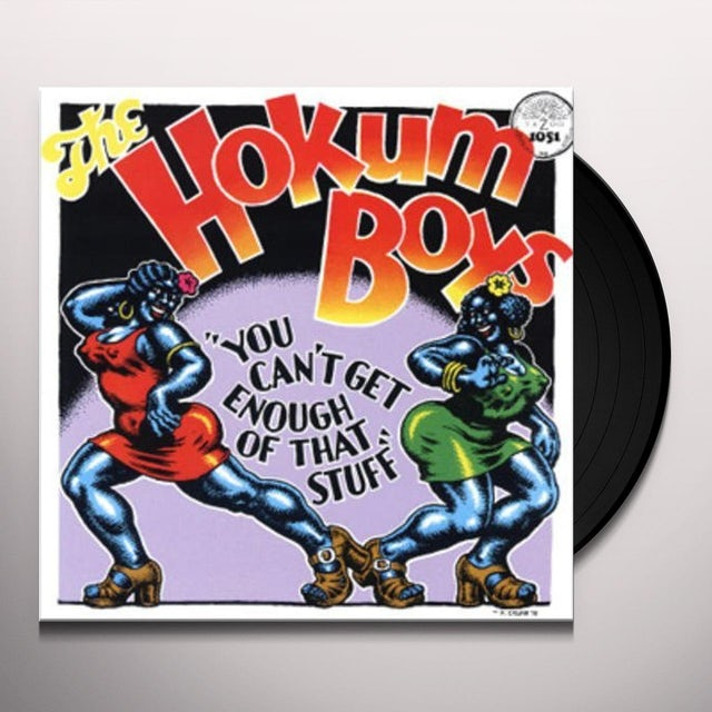 Hokum Boys YOU CAN'T GET ENOUGH OF THAT STUFF Vinyl Record