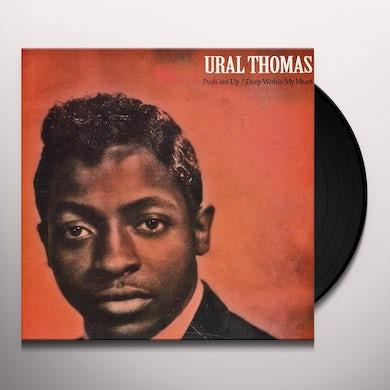 Ural Thomas PUSH EM UP / DEEP WITHIN MY HEART Vinyl Record