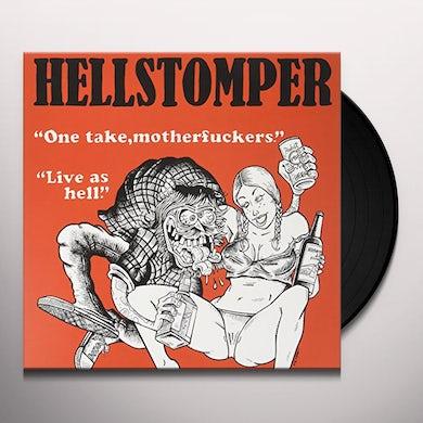 Hellstomper ONE TAKE MOTHERFUCKERS Vinyl Record