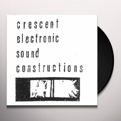 Crescent ELECTRONIC SOUND CONSTRUCTIONS Vinyl Record