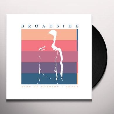 Broadside KING OF NOTHING / EMPTY Vinyl Record