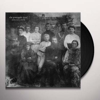 The Pineapple Thief ABDUCTED AT BIRTH Vinyl Record