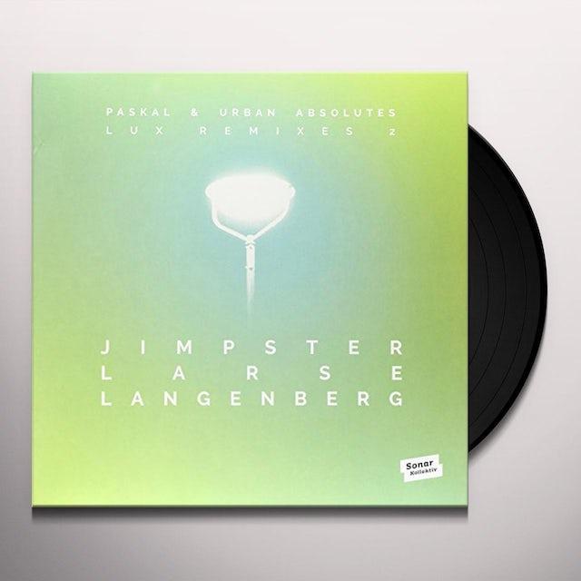 Paskal & Urban Absolutes LUX REMIXES 2 BY JIMPSTER LARSE LANGENBERG Vinyl Record