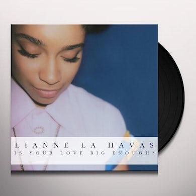 Lianne La Havas IS YOUR LOVE BIG ENOUGH Vinyl Record