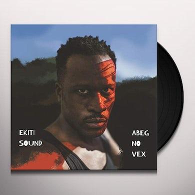 Ekiti Sound ABEG NO VEX Vinyl Record