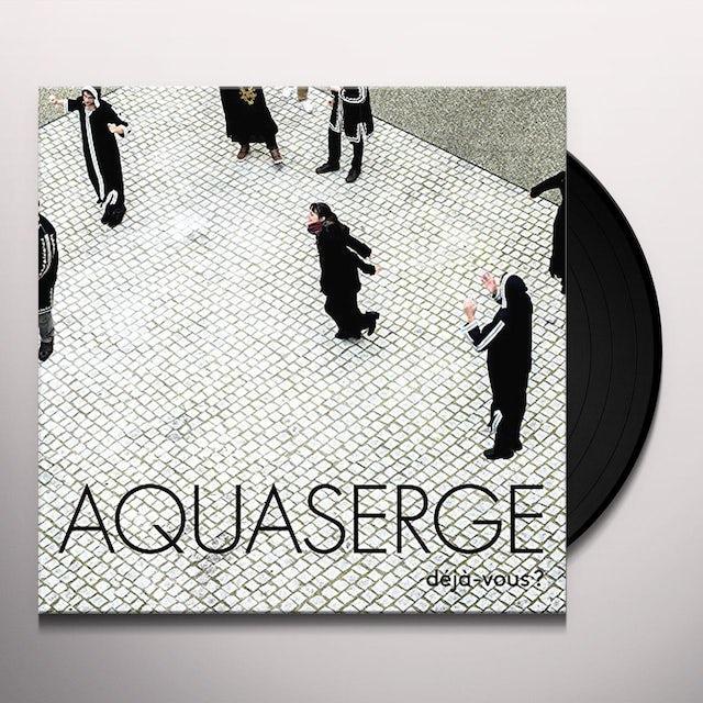 Aquaserge DEJA-VOUS Vinyl Record