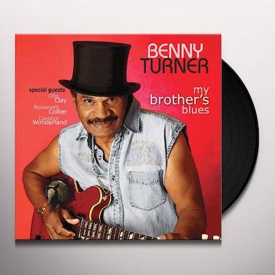 Benny Turner MY BROTHER'S BLUES Vinyl Record