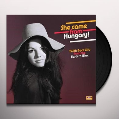 SHE CAME FROM HUNGARY: 1960S BEAT GIRLS FROM / VAR Vinyl Record
