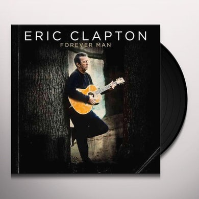 Eric Clapton Forever Man Vinyl Record