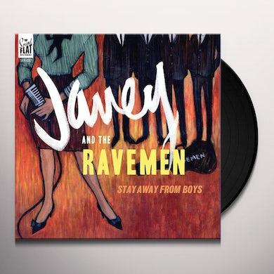 Janey & The Ravemen STAY AWAY FROM BOYS Vinyl Record
