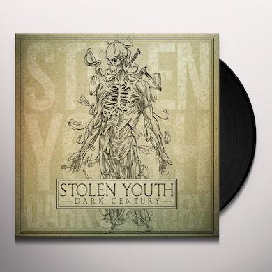 STOLEN YOUTH DARK CENTURY Vinyl Record