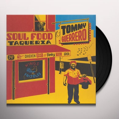 Tommy Guerrero SOUL FOOD TAQUERIA Vinyl Record