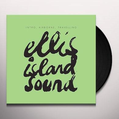 Ellis Island Sound INTRO AIRBORNE TRAVELLING Vinyl Record