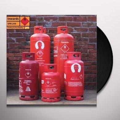 Inwards FEELING SO FUN REALITY Vinyl Record