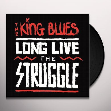 The King Blues LONG LIVE THE STRUGGLE Vinyl Record - Limited Edition