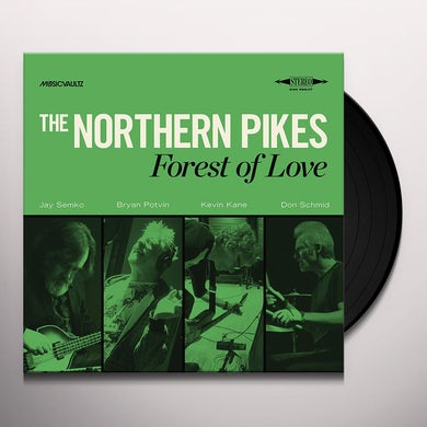 Northern Pikes FOREST OF LOVE Vinyl Record