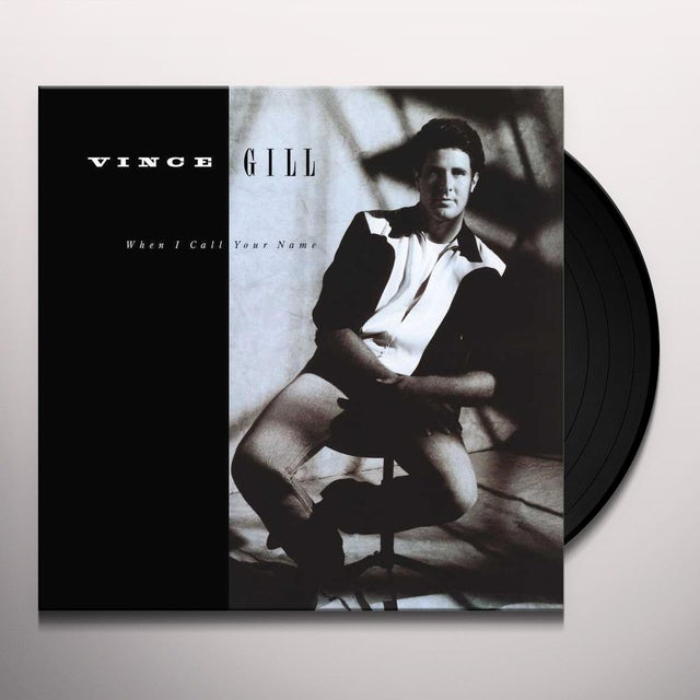 Vince Gill WHEN I CALL YOUR NAME Vinyl Record