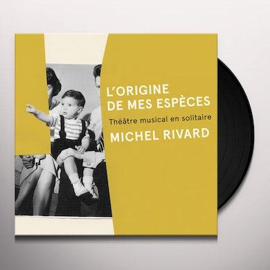Michel Rivard L'ORIGINE DE MES ESPECES Vinyl Record