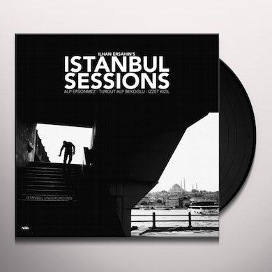 Ilhan Ersahin ISTANBUL SESSIONS: ISTANBUL UNDERGROUND Vinyl Record