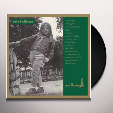 Saint Etienne SO TOUGH Vinyl Record