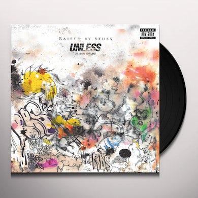 Raised By Seuss UNLESS: TWENTY YEARS TOO LATE Vinyl Record