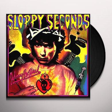 Sloppy Seconds & Danger Bird JOHNNY BE DEAD / BAD NEWS BERTA Vinyl Record