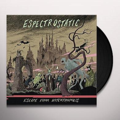 Espectrostatic ESCAPE FROM WITCHTROPOLIS Vinyl Record