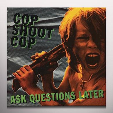 COP SHOOT COP ASK QUESTIONS LATER Vinyl Record