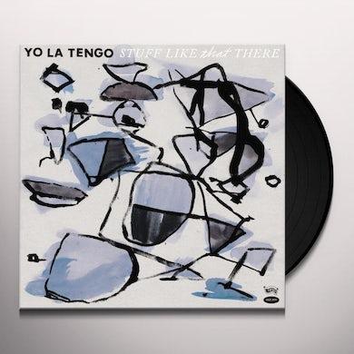 Yo La Tengo Stuff Like That There Vinyl Record