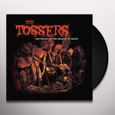 Tossers VALLEY OF THE SHADOW OF DEATH Vinyl Record