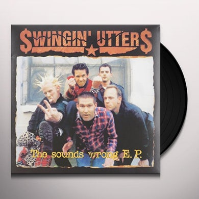 Swingin' Utters SOUNDS WRONG EP Vinyl Record