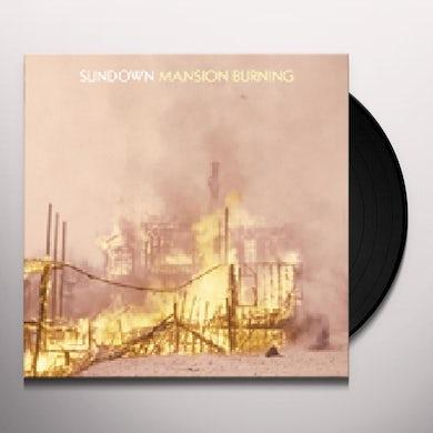 Sundown MANSION BURNING Vinyl Record