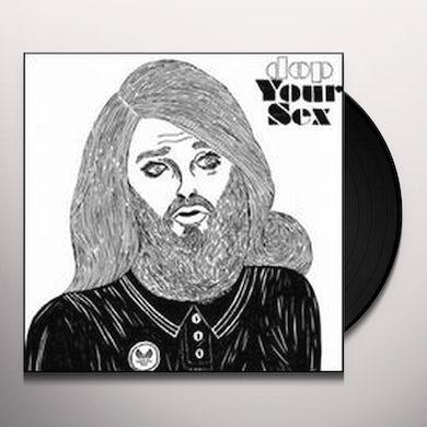 Dop YOUR SEX Vinyl Record