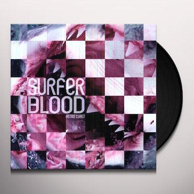 Surfer Blood ASTRO COAST Vinyl Record