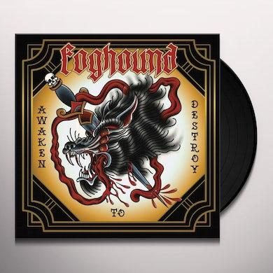 FOGHOUND AWAKEN TO DESTROY Vinyl Record