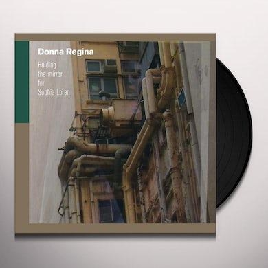 Donna Regina HOLDING THE MIRROR FOR SOPHIA LOREN Vinyl Record