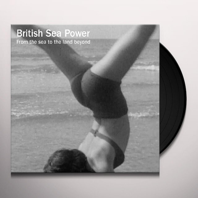 British Sea Power FROM THE SEA TO THE LAND BEYOND Vinyl Record